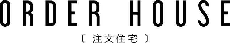 注文住宅 ORDER HOUSE
